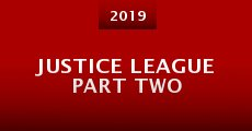 Justice League Part Two