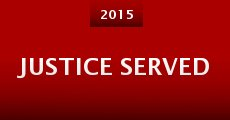 Película Justice Served