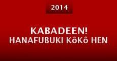 Kabadeen! Hanafubuki Kôkô hen (2014) stream
