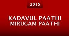 Película Kadavul Paathi Mirugam Paathi
