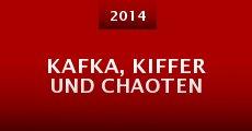 Kafka, Kiffer und Chaoten (2014)