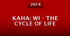 Película Kaha: Wi - The Cycle of Life