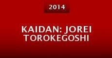 Kaidan: Jorei torokegoshi (2014)