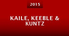 Película Kaile, Keeble & Kuntz