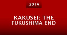 Película Kakusei: The Fukushima End
