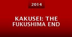 Kakusei: The Fukushima End (2014) stream