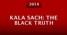 Película Kala Sach: The Black Truth