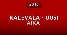 Kalevala - Uusi aika (2013)