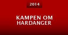 Kampen om Hardanger (2014) stream