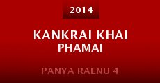 Película Kankrai khai phamai