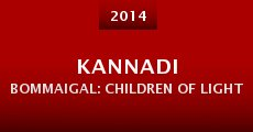 Kannadi Bommaigal: Children of Light (2014) stream