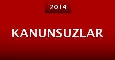 Kanunsuzlar (2014) stream