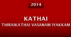 Kathai Thiraikathai Vasanam Iyakkam