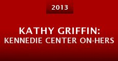 Película Kathy Griffin: Kennedie Center On-Hers