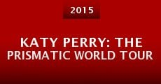 Película Katy Perry: The Prismatic World Tour