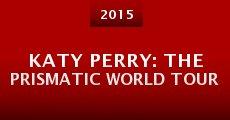 Película Katy Perry: The Prismatic World Tour