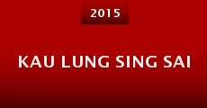 Kau Lung Sing Sai