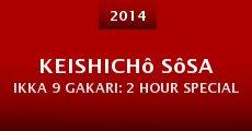 Película Keishichô sôsa ikka 9 gakari: 2 Hour Special
