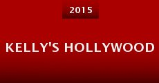 Kelly's Hollywood (2014)
