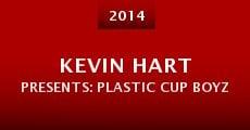 Kevin Hart Presents: Plastic Cup Boyz (2014) stream