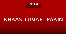 Película Khaas Tumari Paain