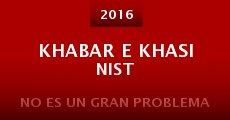 Película Khabar e khasi nist