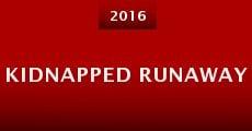 Película Kidnapped Runaway