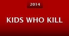 Película Kids Who Kill