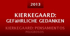 Película Kierkegaard: Gefährliche Gedanken