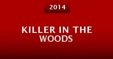 Película Killer in the Woods