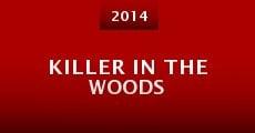Killer in the Woods (2014)