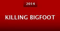 Killing Bigfoot (2014) stream
