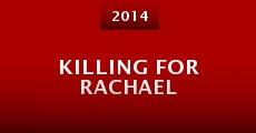 Killing for Rachael (2014) stream
