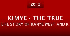 Película KIMYE - The True Life Story of Kanye West and Kim Kardashian