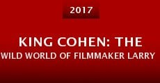 Película King Cohen: The Wild World of Filmmaker Larry Cohen