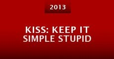 Película KISS: Keep It Simple Stupid