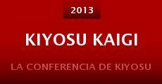 Película Kiyosu kaigi