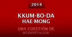 Película Kkum-bo-da hae-mong