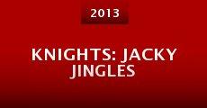 Película Knights: Jacky Jingles