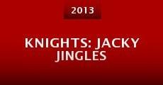 Knights: Jacky Jingles (2013)