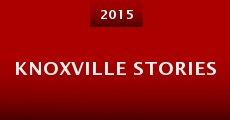 Película Knoxville Stories