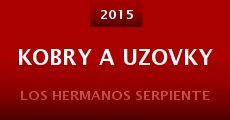 Película Kobry a Uzovky