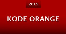 Película Kode Orange