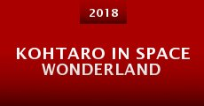 Kohtaro in Space Wonderland (2014) stream