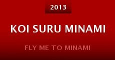 Koi suru minami (2013)