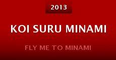 Koi suru minami (2013) stream