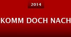 Komm Doch Nach (2014)