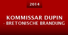 Película Kommissar Dupin - Bretonische Brandung