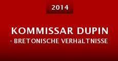 Kommissar Dupin - Bretonische Verhältnisse (2014) stream