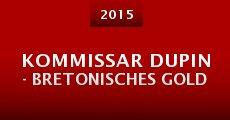 Película Kommissar Dupin - Bretonisches Gold